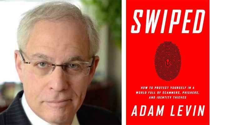 """Adam Levin, former director of consumer affairs division for New Jersey, is the author of """"Swiped"""" and is an expert on cybercrime and personal finance."""